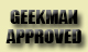 Click Here to Learn About Geekman Approved Hardware and Recommened Services